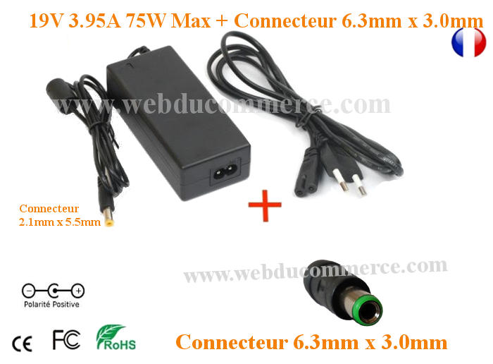 Alimentation ordinateur portable 19V 3.95A 75W + connecteur 6.3x3mm