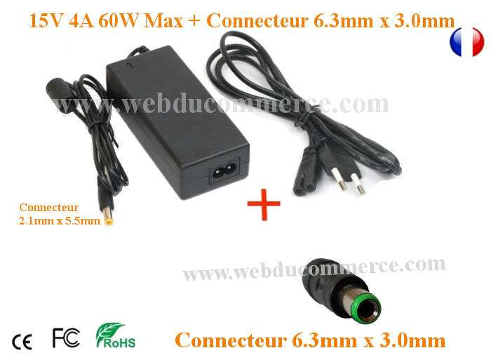 Alimentation ordinateur portable 15V 4A 60W + connecteur 6.3x3.0mm