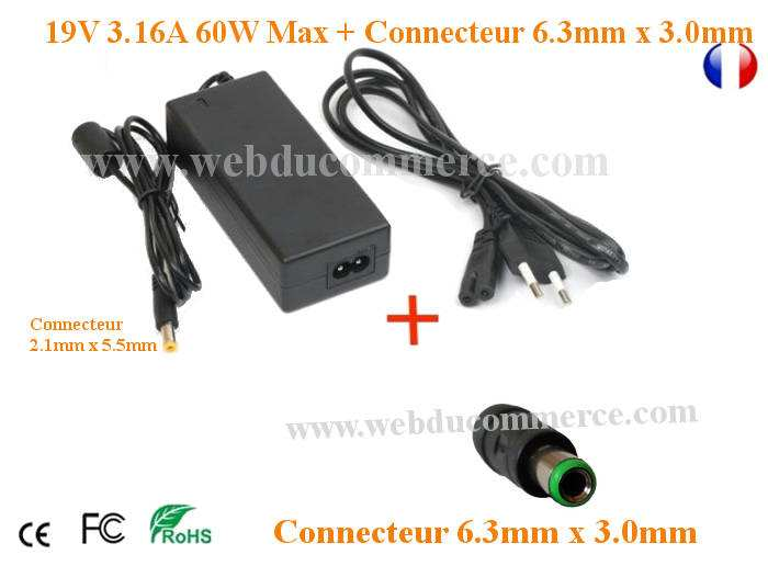 Alimentation ordinateur portable 19V 3.16A 60W + connecteur 6.3x3mm